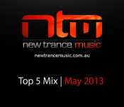 NTM's Top 5 Trance Tracks May 2013