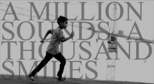 a million sounds a thousand smiles 300x164 Eco   A Million Sounds, A Thousand Smiles
