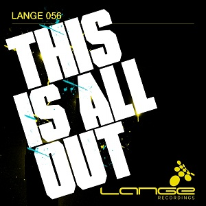 thisisallout Lange   This is All Out (Lange Mash Up) with Lyrics